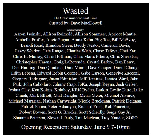 Wasted! Show's participating artists